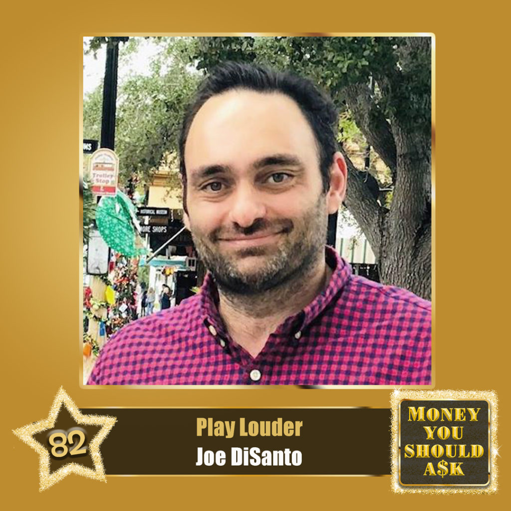 Joe Disanto, Play Louder